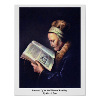 Portrait Of An Old Woman Reading. By Gerrit Dou Poster