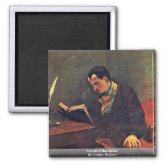 Portrait Of Baudelaire By Courbet Gustave Magnet
