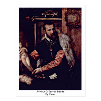 Portrait Of Jacopo Strada By Titian Postcard