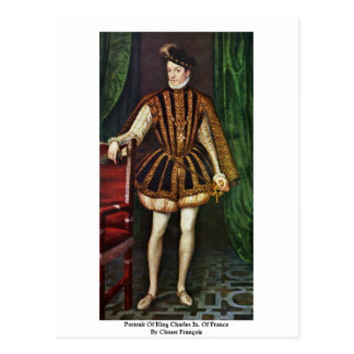 Portrait Of King Charles Ix. Of France Post Card