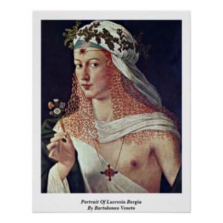 Portrait Of Lucrezia Borgia By Bartolomeo Veneto Poster