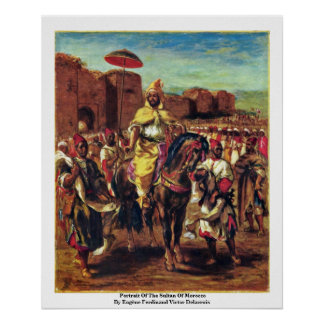 Portrait Of The Sultan Of Morocco Poster