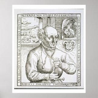 Portrait of Theothrastus Paracelsus (1493-1541), c Poster