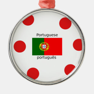 Portugal Flag And Portuguese Language Design Metal Ornament