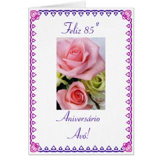 Portuguese: 85 Anos avo  Grandma's 85th Birthday Card