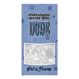 Portuguese Water Dog DUDE Photo Card Template