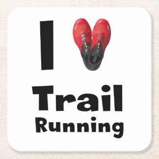 "Posavasos ""I love Trail Running "" Square Paper Coaster"