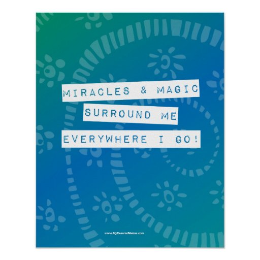 Positive Affirmation Miracles and Magic Abundance Posters