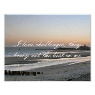 Positive Affirmation motivation about Challenges Poster