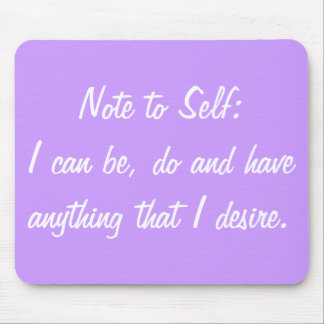 Positive Affirmation Mouse Pad