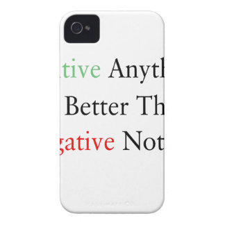 Positive anything is better than negative nothing. iPhone 4 covers
