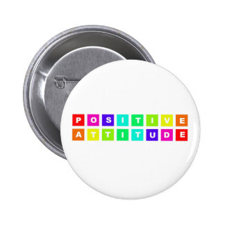 positive attitude 6 cm round badge