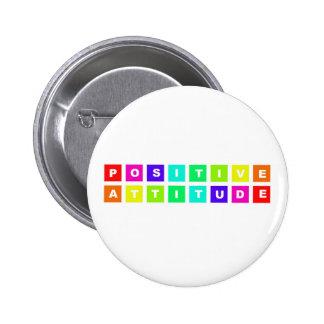 positive attitude 6 cm round badge