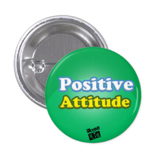 Positive Attitude button