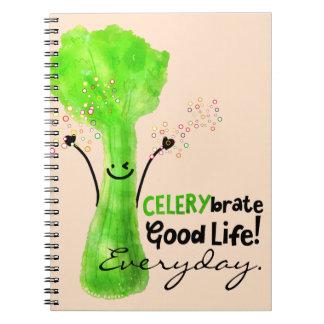 Positive Celery Pun - Celerybrate Good Life Notebooks