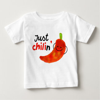 Positive Chili Pepper Pun - Just Chilin Baby T-Shirt