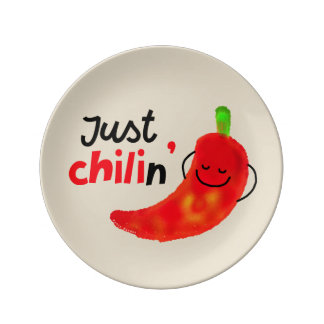 Positive Chili Pepper Pun - Just Chilin Plate
