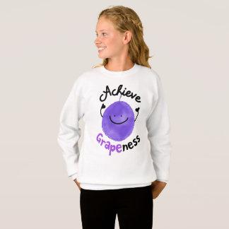 Positive Grape Pun - Achieve Grapeness Sweatshirt