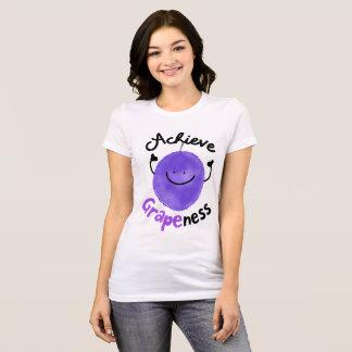 Positive Grape Pun - Achieve Grapeness T-Shirt