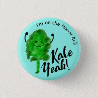 Positive Kale Pun - Kale Yeah! 3 Cm Round Badge