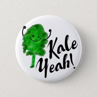 Positive Kale Pun - Kale Yeah! 6 Cm Round Badge