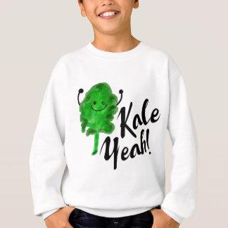 Positive Kale Pun - Kale Yeah! Sweatshirt