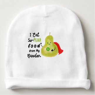 Positive Pear Pun - SuPear Food from my Garden Baby Beanie