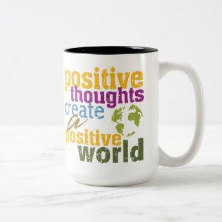 Positive Thoughts Create a Positive World Two-Tone Coffee Mug