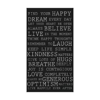 Positive Thoughts Inspirational Words Stretched Canvas Prints