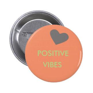 Positive Vibes 6 Cm Round Badge