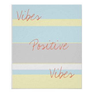 Positive Vibes Pastel Colors A3 Poster