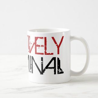 Positively Criminal Coffee Mug