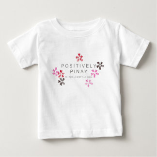 Positively Pinay - Customized Baby T-Shirt