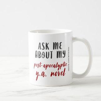 Post-apocalyptic Y.A. - Red Coffee Mug