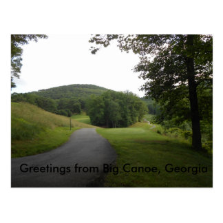 Post Card from Big Canoe, Georgia