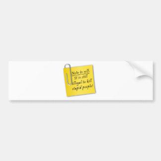 Post it-Note to self Bumper Sticker