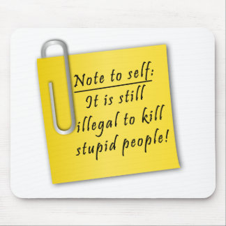 Post it-Note to self Mousepad