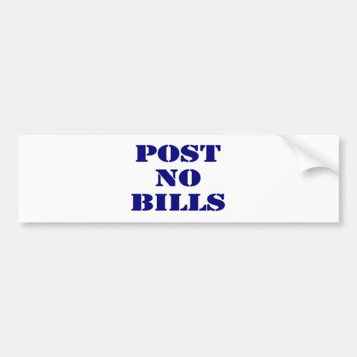 Post No Bills Bumper Sticker