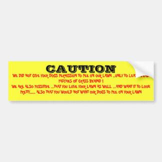 Post  Sign Caution Bumper Sticker
