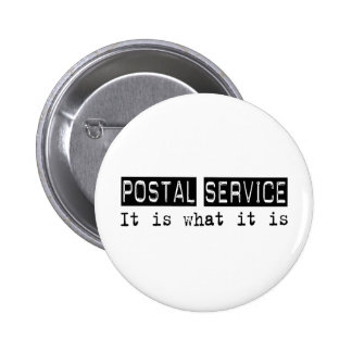 Postal Service It Is Pinback Buttons