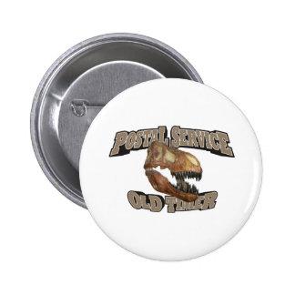 Postal Service Old Timer! 6 Cm Round Badge