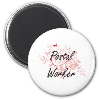 Postal Worker Artistic Job Design with Butterflies 6 Cm Round Magnet