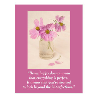 """Postcard """"Being happy doesn't mean ..."""""""