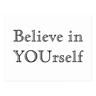Postcard inspiration. Believe in Yourself