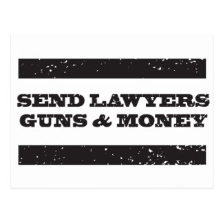 Postcard - Send Lawyers Guns and Money