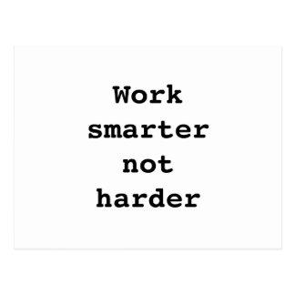 "Postcard ""Work smarter not harder"" by Billy Bernie"