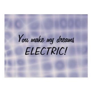 Postcard - You make my dreams electric