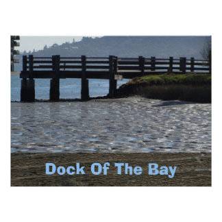 Poster - Dock Of The Bay