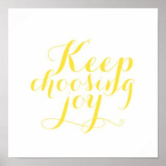 Poster - Keep choosing joy