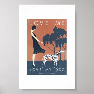 Poster - Love Me, Love My Dog Bernard Clairvaux